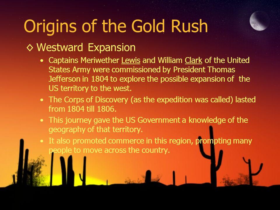Origins of the Gold Rush