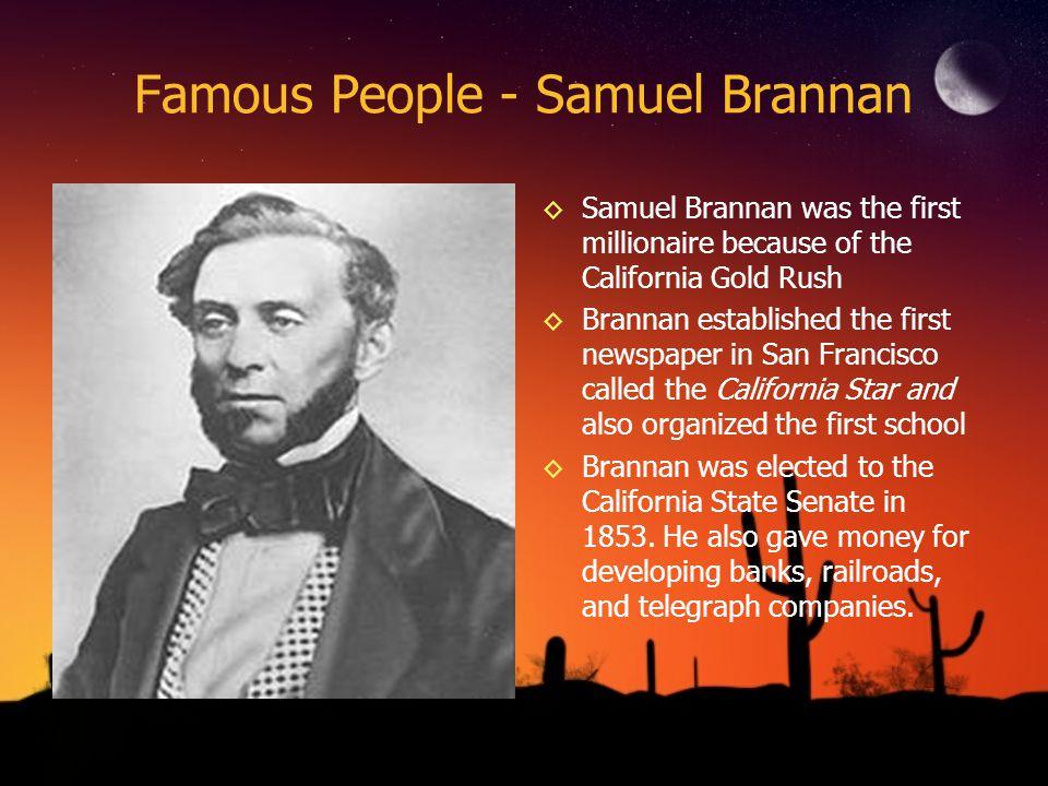 Famous People - Samuel Brannan