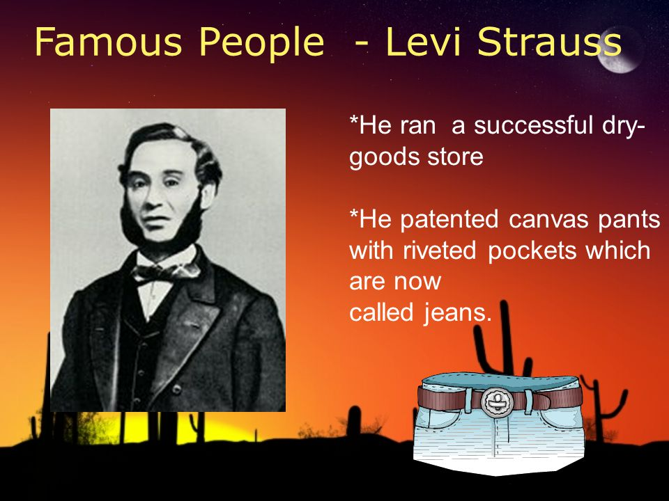 Famous People - Levi Strauss