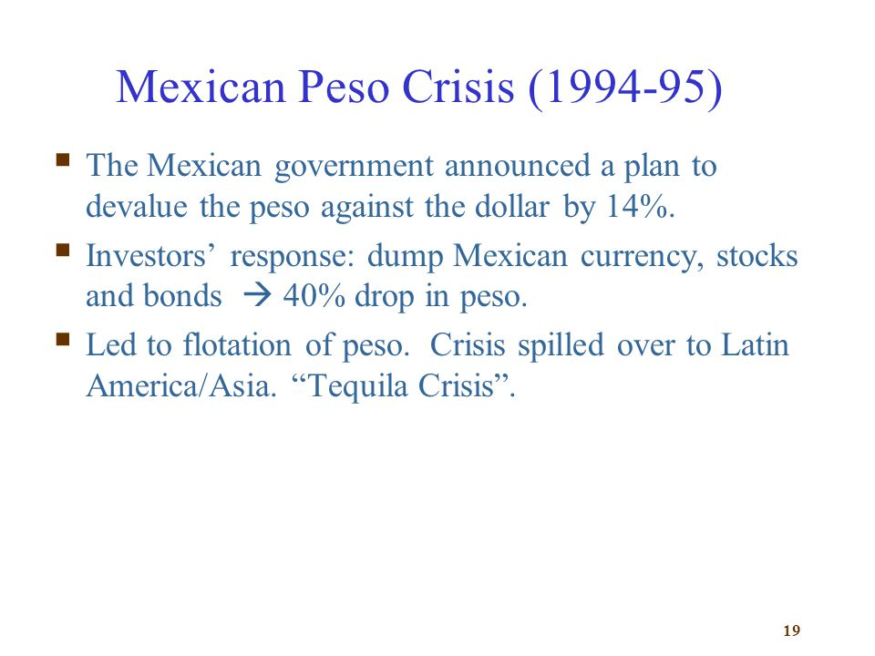 Mexican Peso Crisis (1994-95)