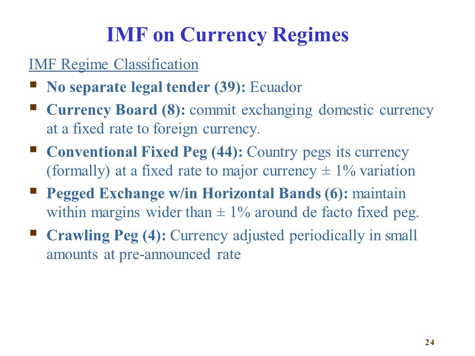 IMF on Currency Regimes