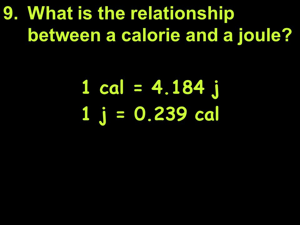 What is the relationship between a calorie and a joule
