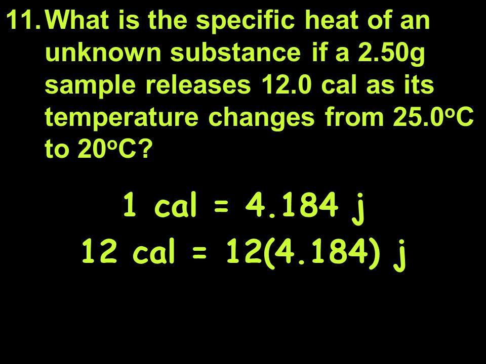 What is the specific heat of an unknown substance if a 2