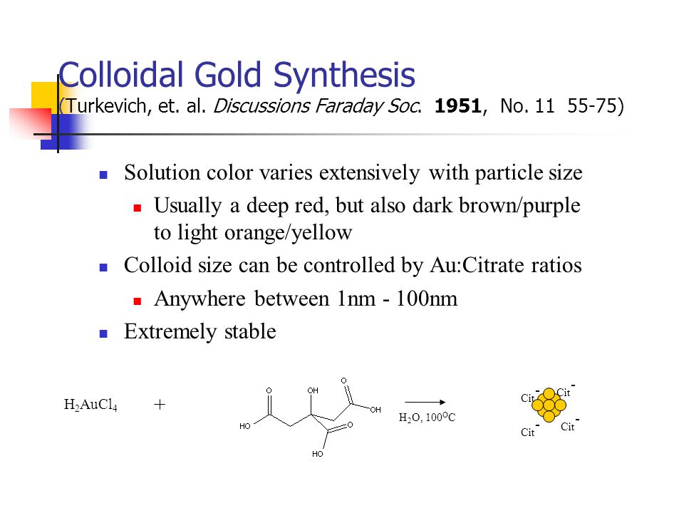 Colloidal Gold Synthesis (Turkevich, et. al. Discussions Faraday Soc