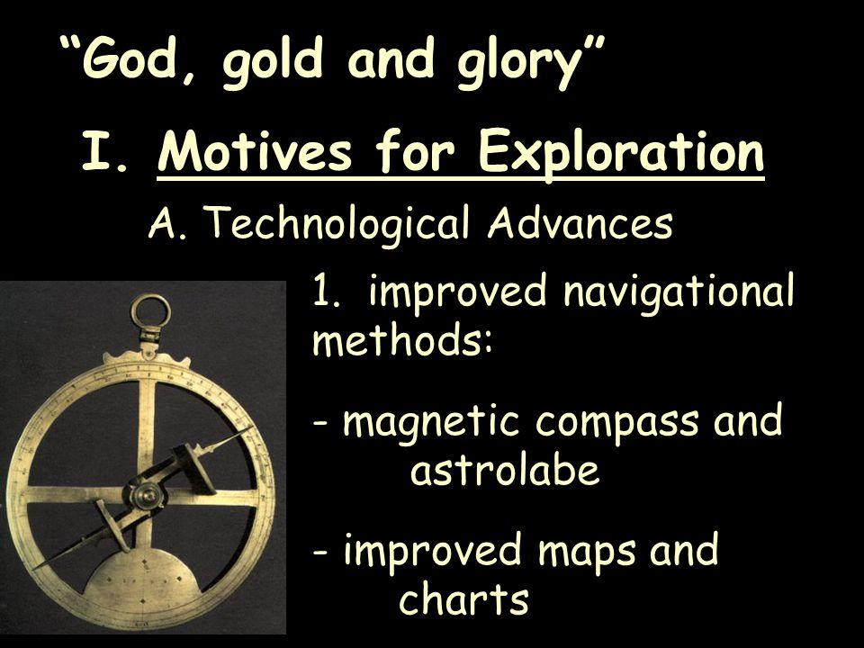I. Motives for Exploration