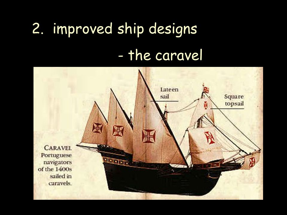 2. improved ship designs - the caravel