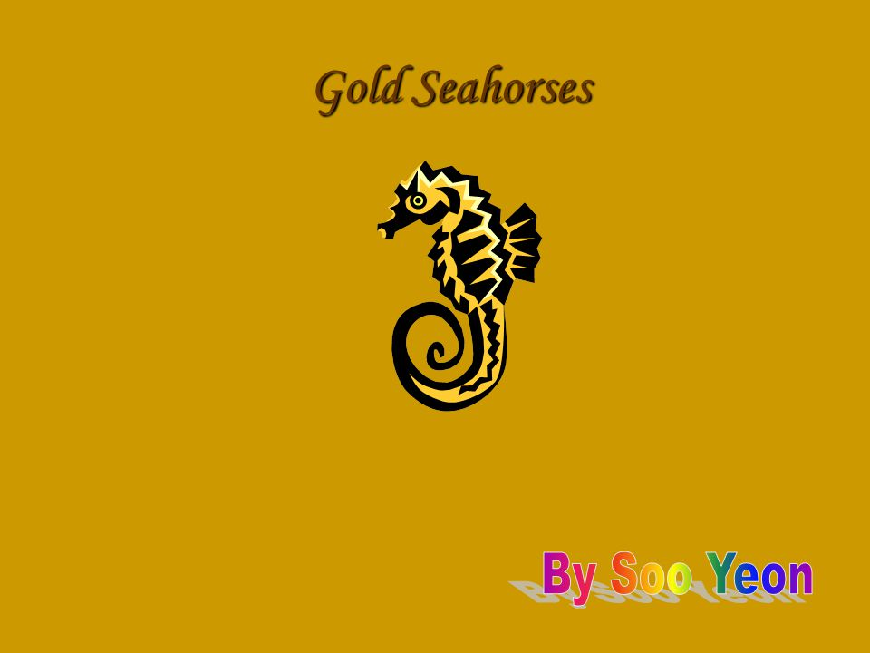 Gold Seahorses By Soo Yeon