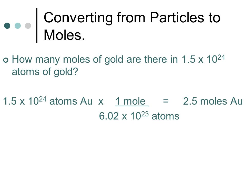 Converting from Particles to Moles.
