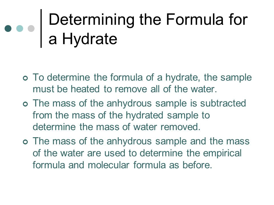 formula of a hydrate lab The purpose of this experiment is to determine the empirical formula of a hydrate there are several hydrates that can be used for this lab.