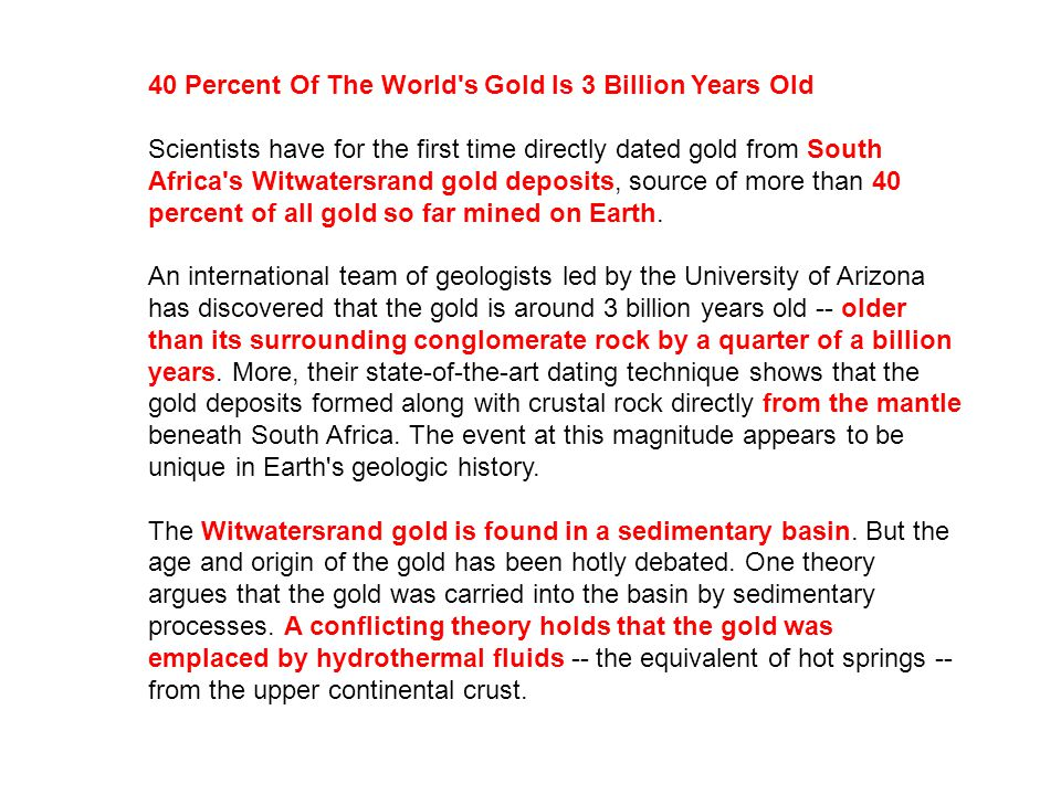 40 Percent Of The World s Gold Is 3 Billion Years Old