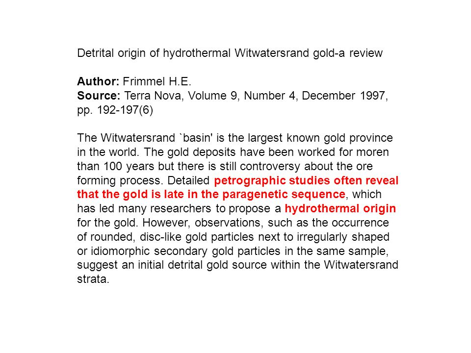 Detrital origin of hydrothermal Witwatersrand gold-a review