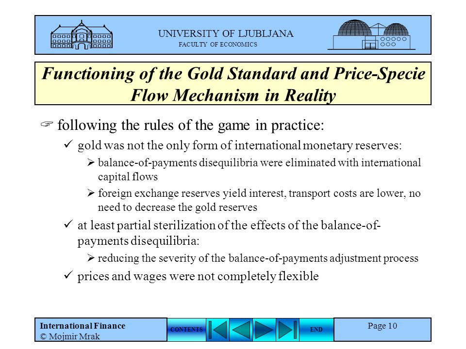 Functioning of the Gold Standard and Price-Specie Flow Mechanism in Reality