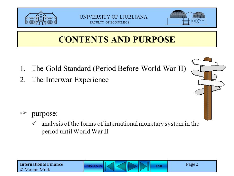 CONTENTS AND PURPOSE The Gold Standard (Period Before World War II)