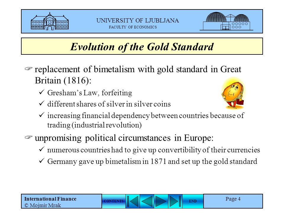 Evolution of the Gold Standard