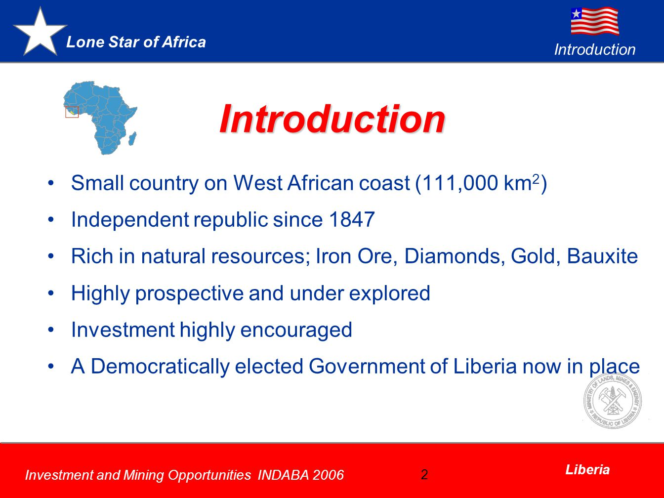 Introduction Small country on West African coast (111,000 km2)