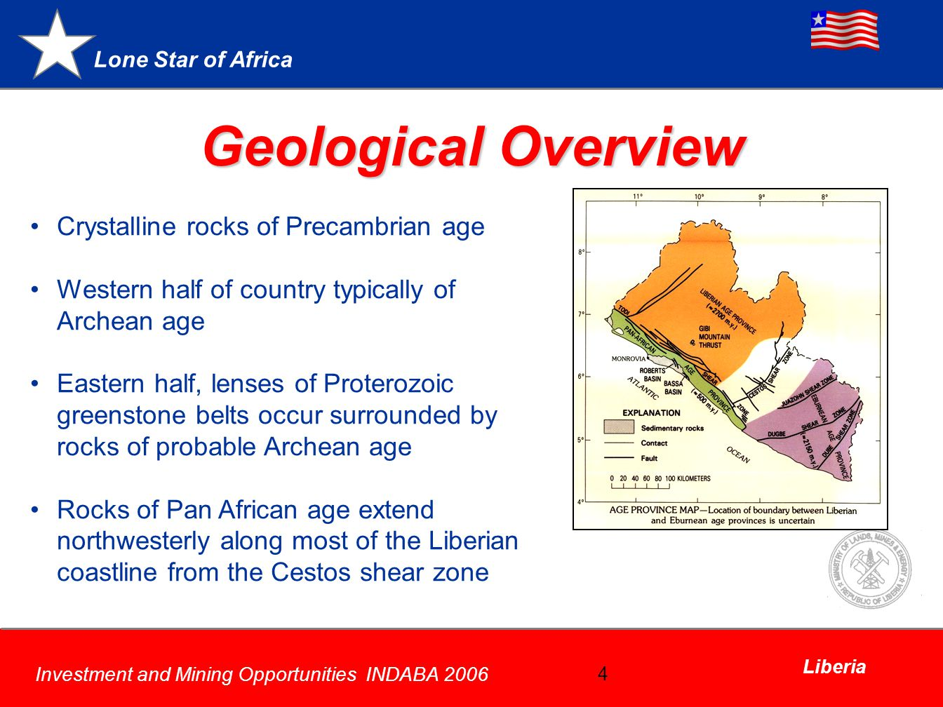 Geological Overview Crystalline rocks of Precambrian age