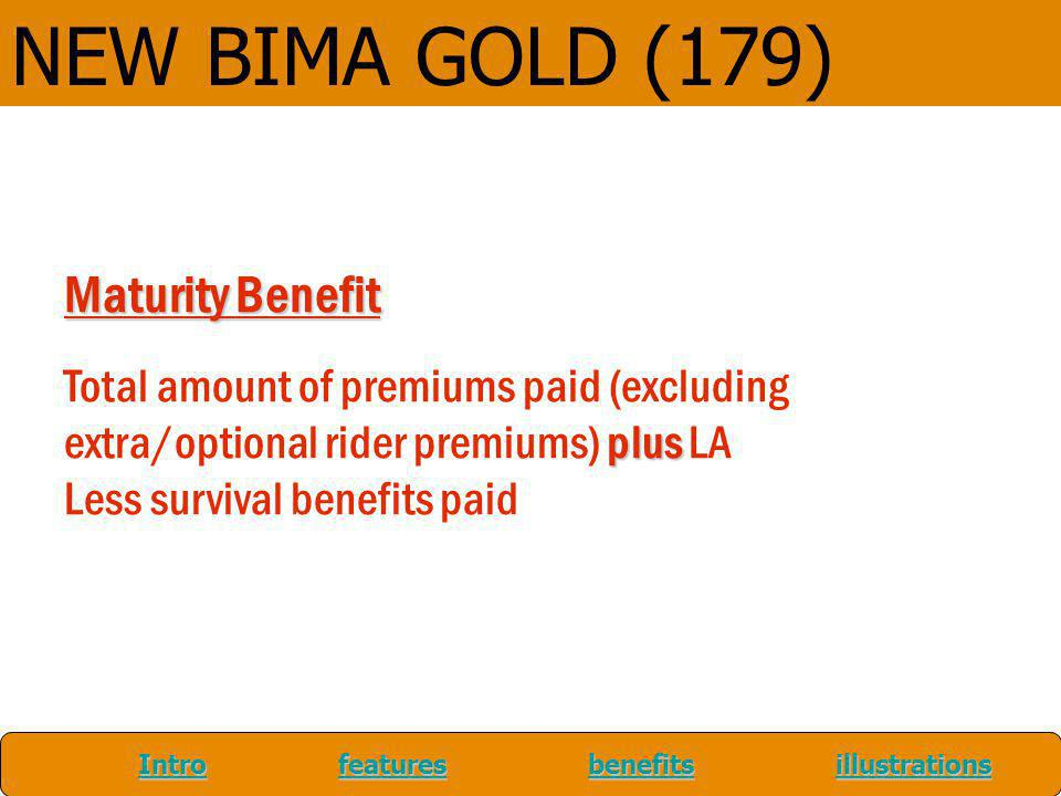 NEW BIMA GOLD (179) Maturity Benefit