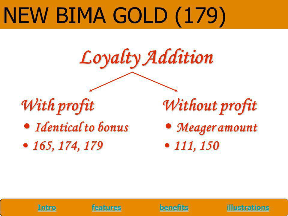 NEW BIMA GOLD (179) Loyalty Addition With profit Identical to bonus
