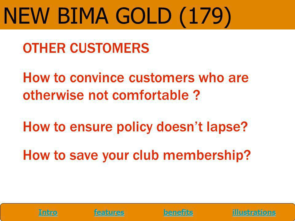 NEW BIMA GOLD (179) OTHER CUSTOMERS