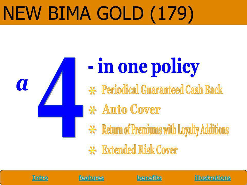 NEW BIMA GOLD (179) 4 - in one policy a
