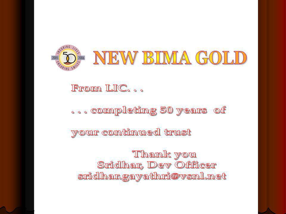 NEW BIMA GOLD From LIC. . . . . . completing 50 years of