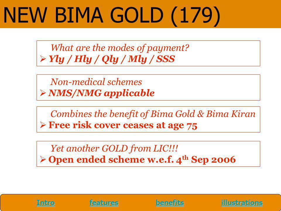 NEW BIMA GOLD (179) What are the modes of payment