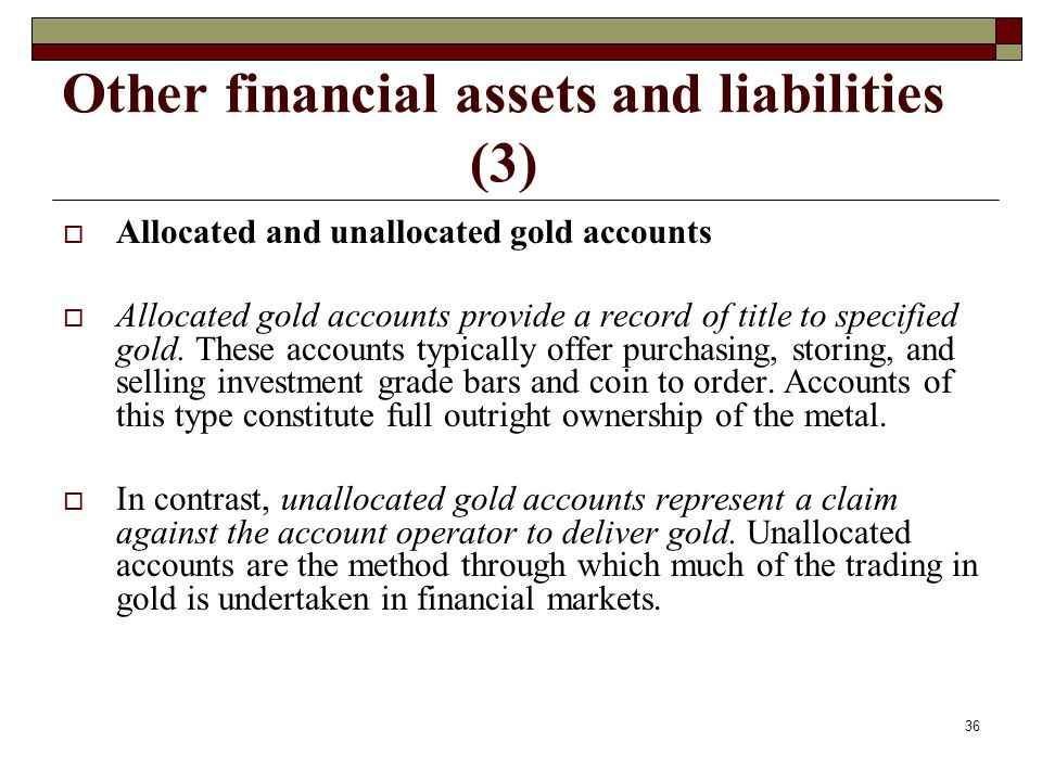 Other financial assets and liabilities (3)