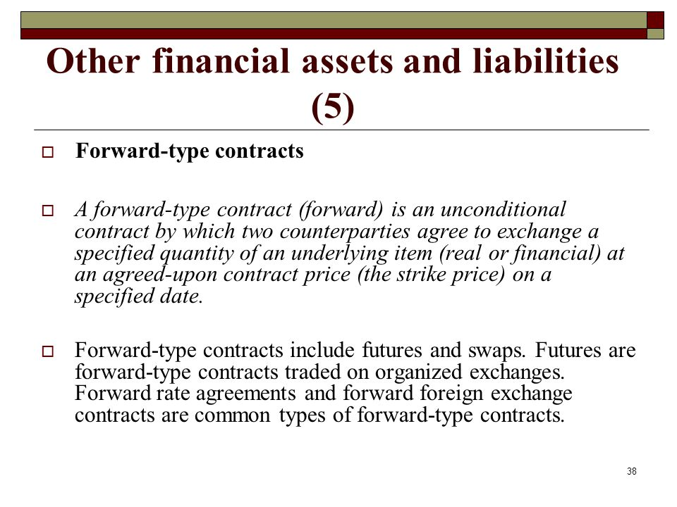 Other financial assets and liabilities (5)