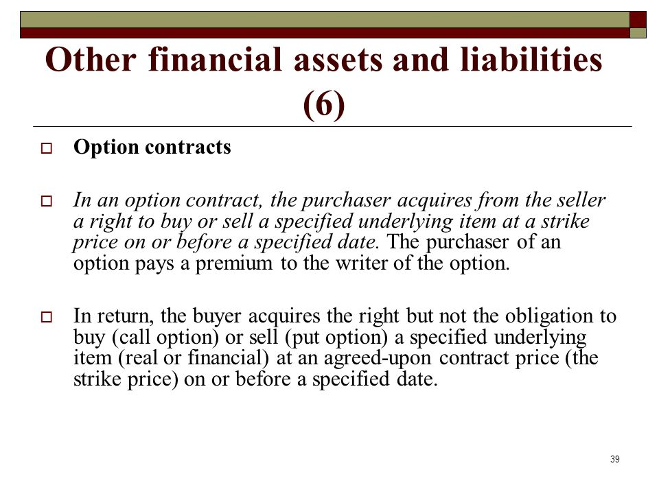 Other financial assets and liabilities (6)