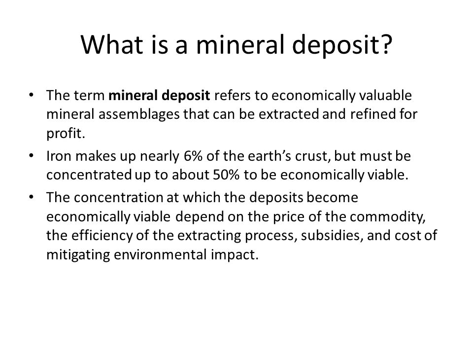 What is a mineral deposit
