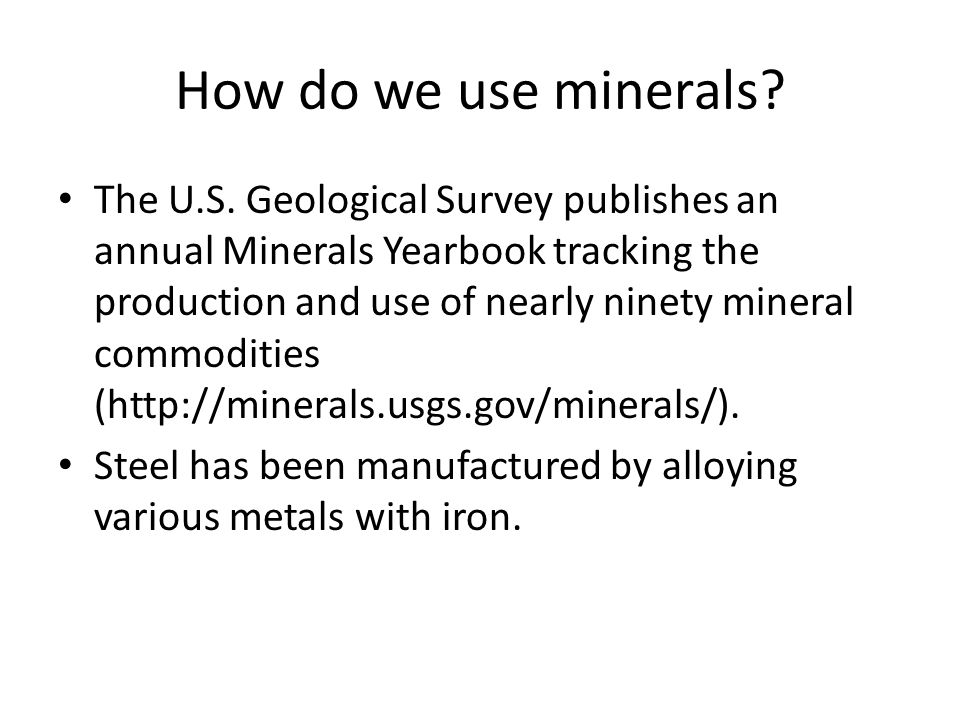 How do we use minerals