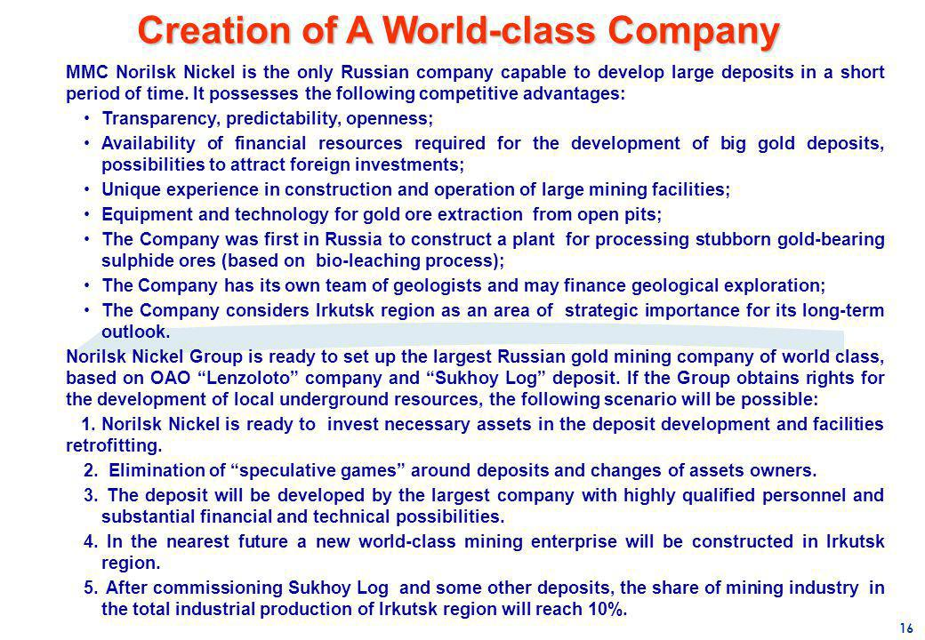 Creation of A World-class Company