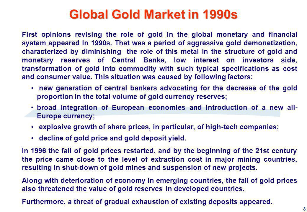 Global Gold Market in 1990s