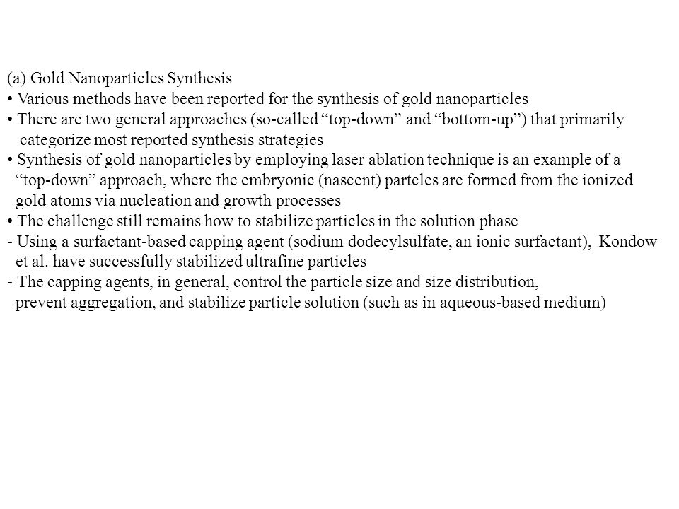 (a) Gold Nanoparticles Synthesis