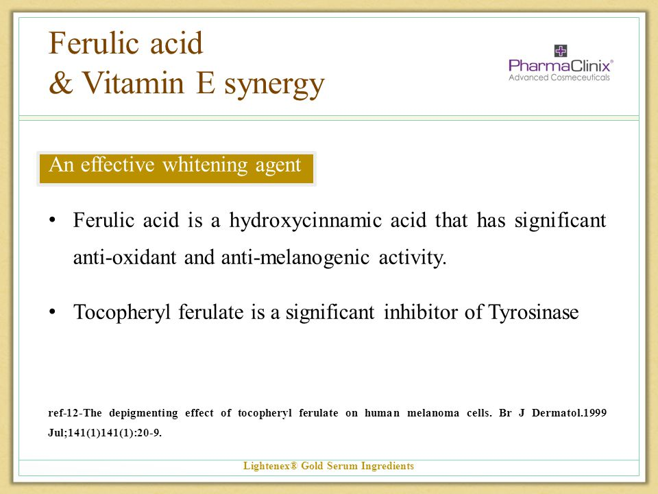 Ferulic acid & Vitamin E synergy