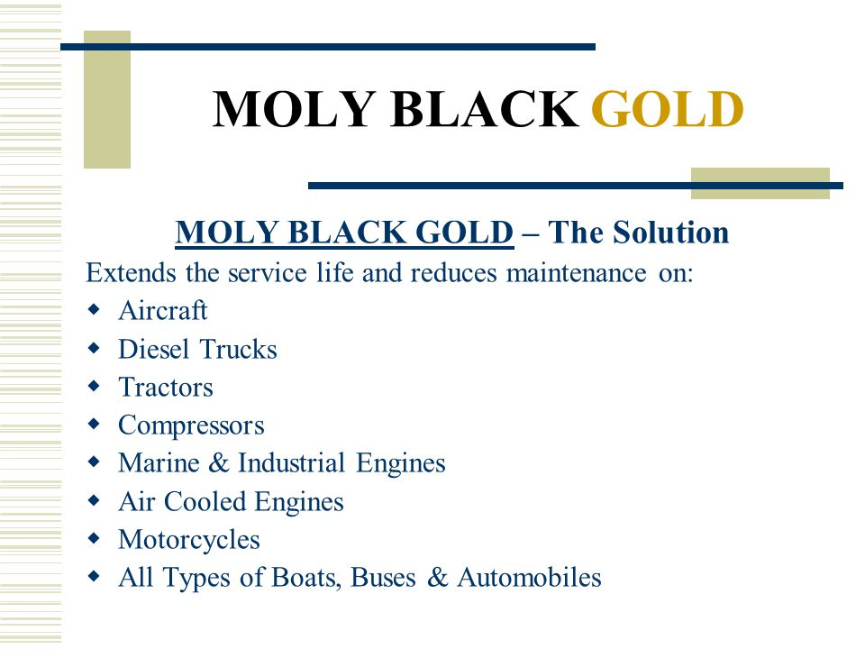 MOLY BLACK GOLD – The Solution