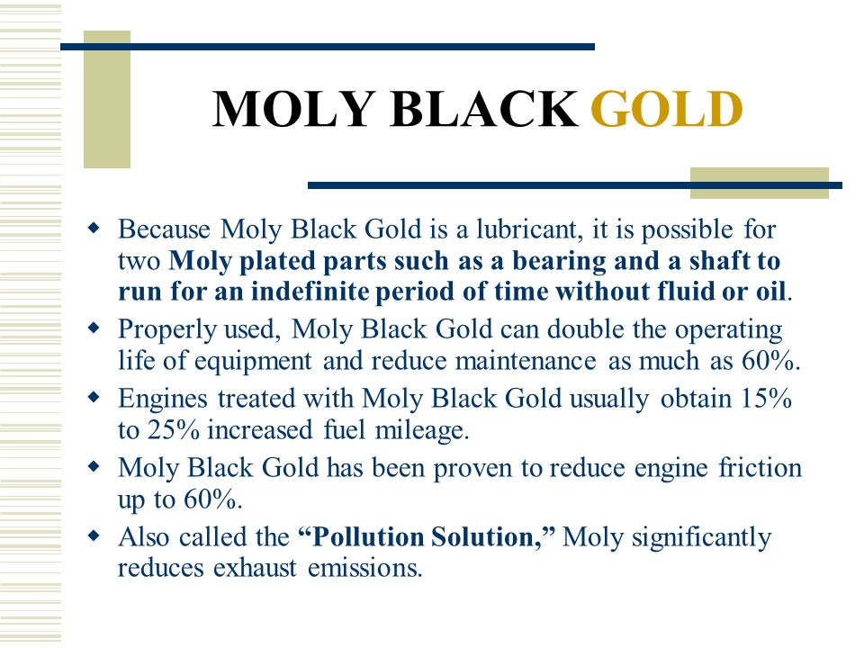 MOLY BLACK GOLD