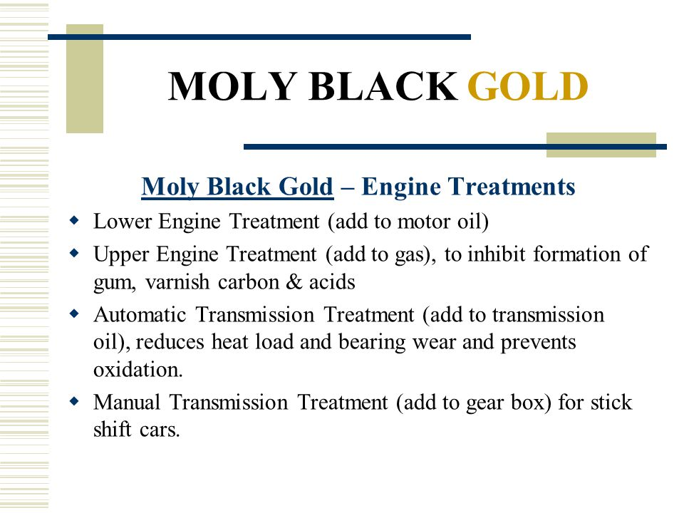 Moly Black Gold – Engine Treatments