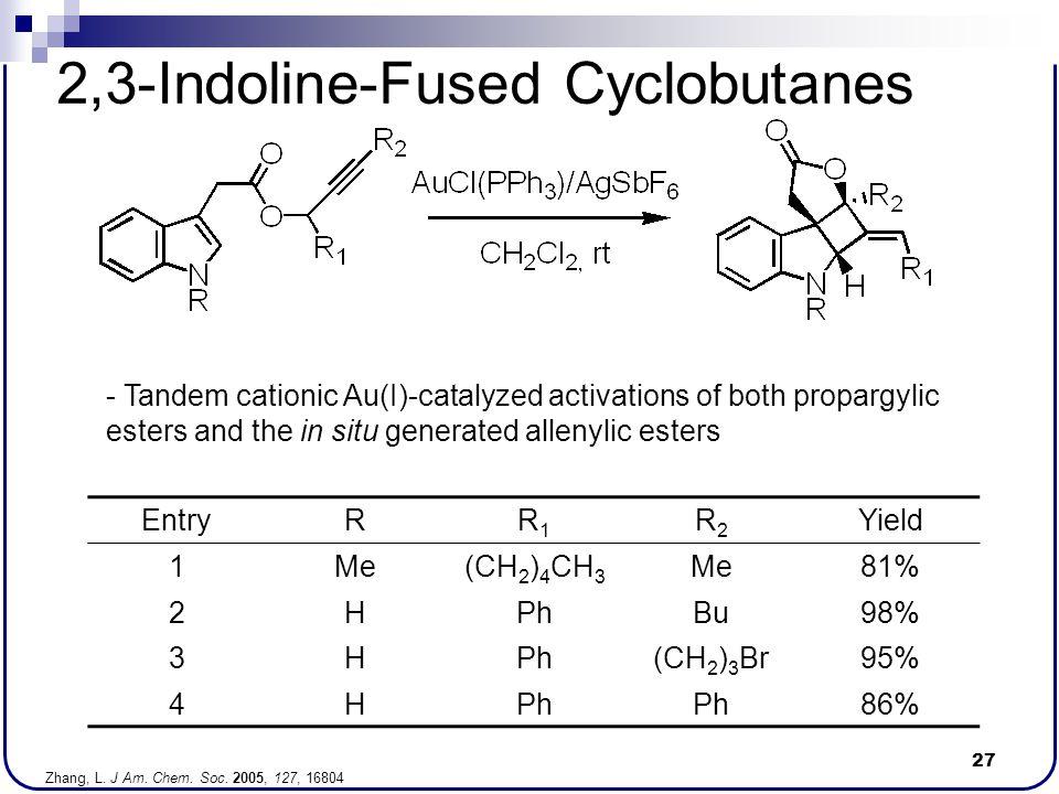 2,3-Indoline-Fused Cyclobutanes