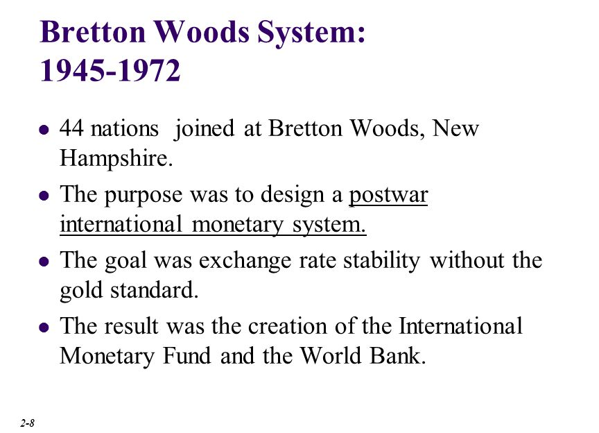 Bretton Woods System: