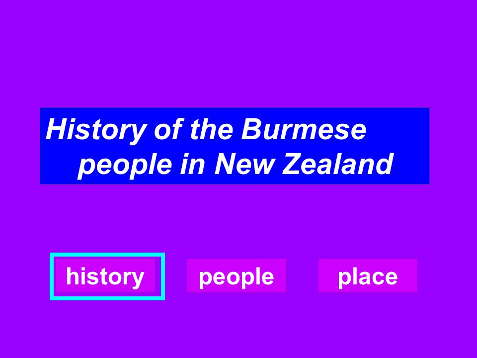 History of the Burmese people in New Zealand
