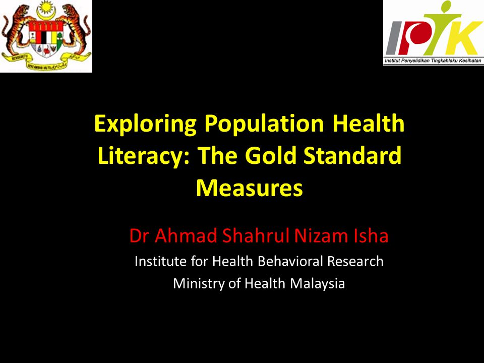 Exploring Population Health Literacy: The Gold Standard Measures