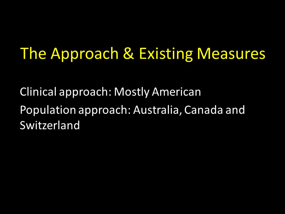 The Approach & Existing Measures