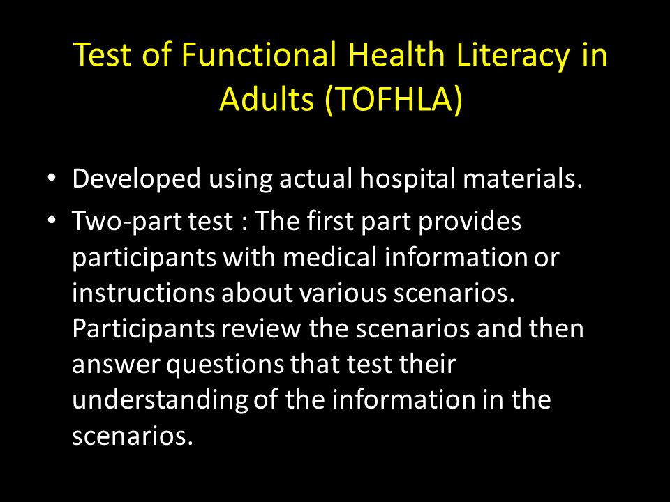 Test of Functional Health Literacy in Adults (TOFHLA)