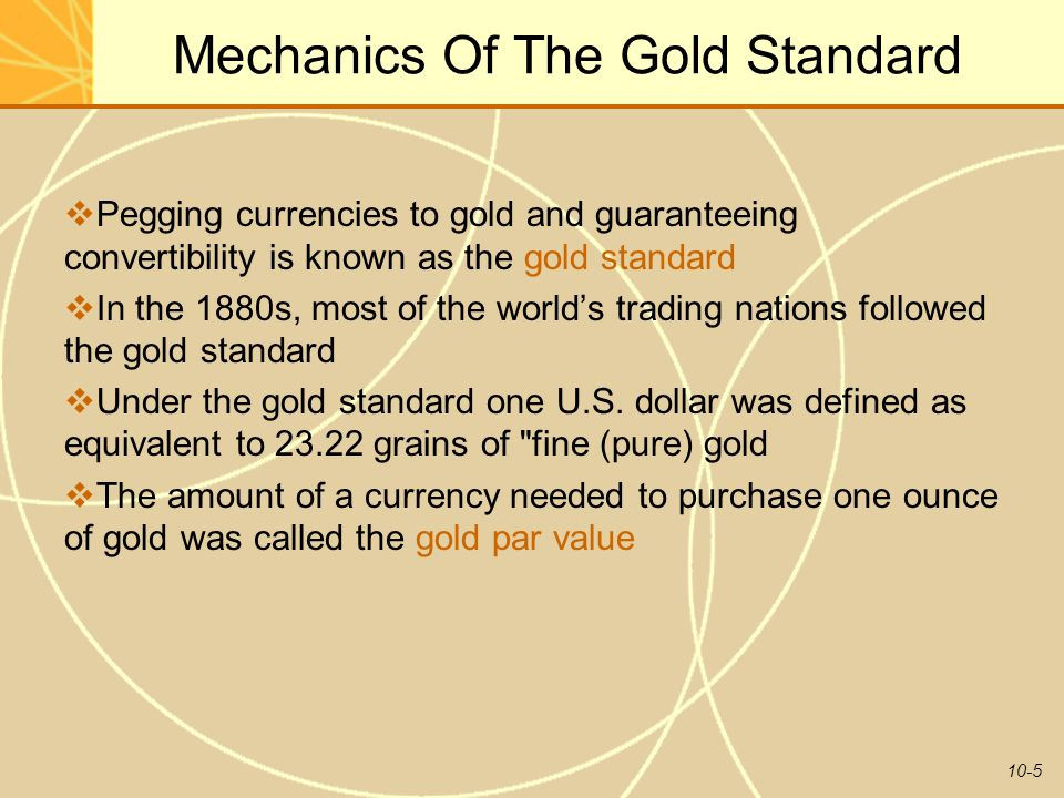 Mechanics Of The Gold Standard