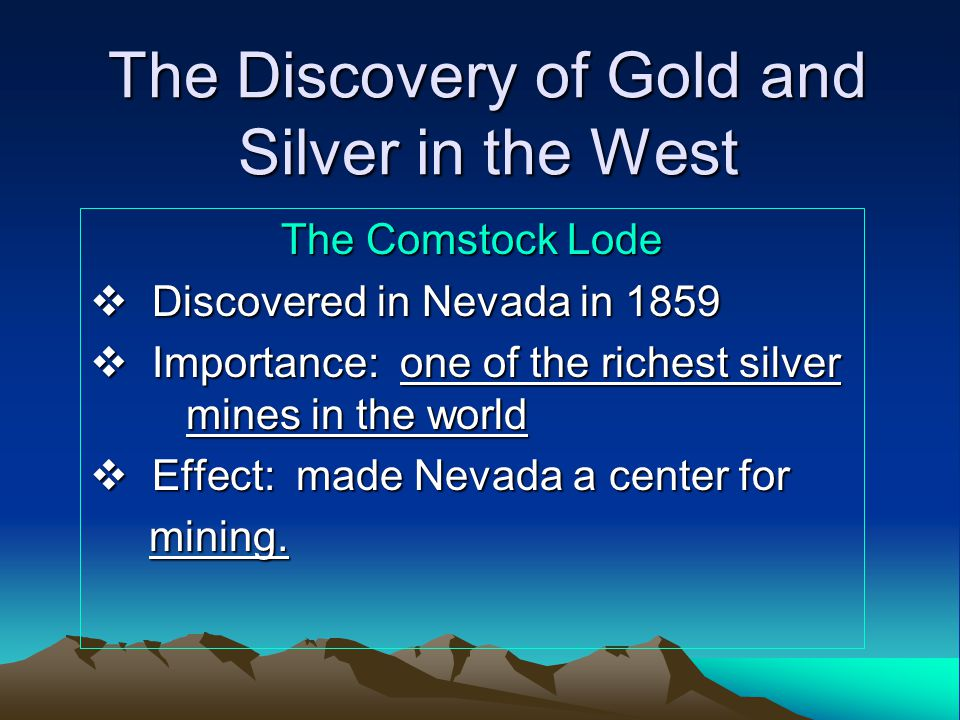The Discovery of Gold and Silver in the West