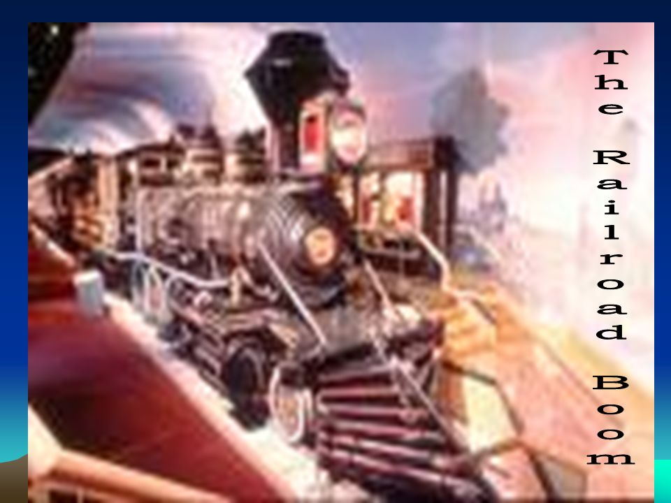 The Railroad Boom