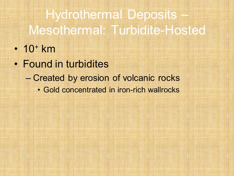 Hydrothermal Deposits – Mesothermal: Turbidite-Hosted