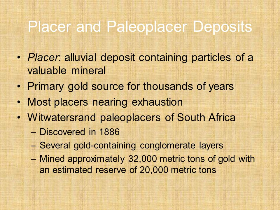 Placer and Paleoplacer Deposits