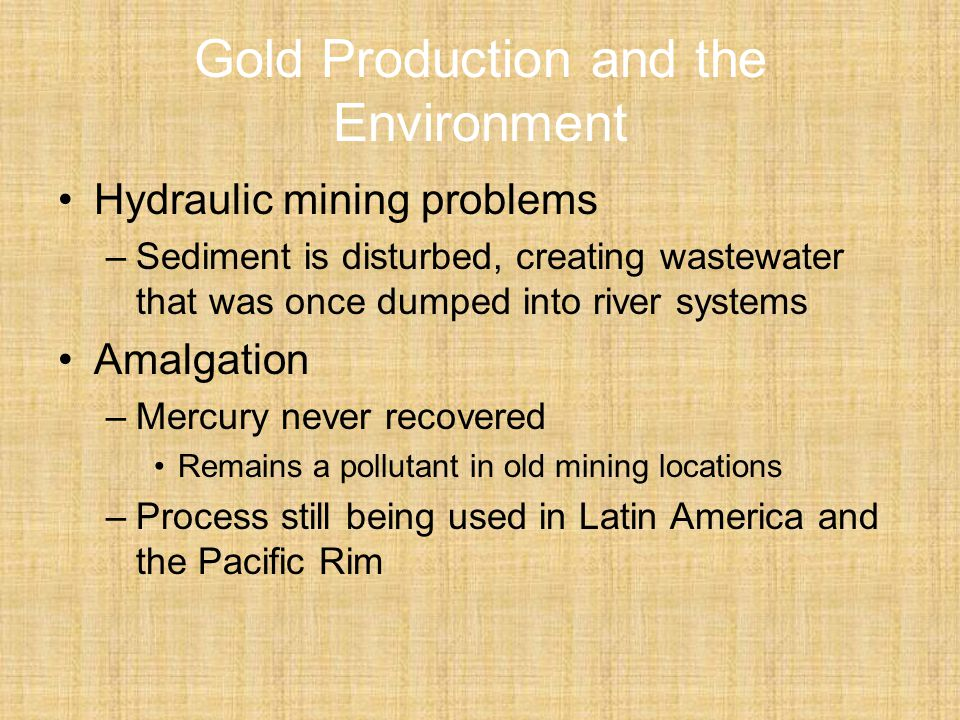 Gold Production and the Environment